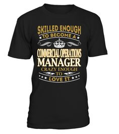 Commercial Operations Manager - Skilled Enough To Become #CommercialOperationsManager