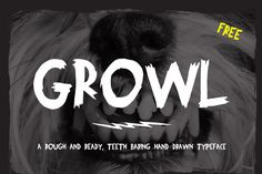 FREE Growl Font By Johan Nayar