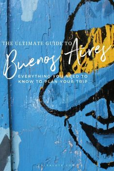 Ultimate Guide to Buenos Aires, where to stay and how to plan your visit #buenosaires #argentina #SouthAmericaTravel