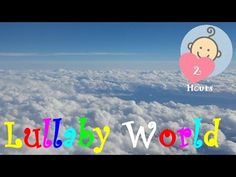 ❤ 2 HOURS ❤ CLOUDS LULLABY for Babies to go to Sleep | Baby LULLABY songs go to sleep | RAIN SOUNDS - YouTube