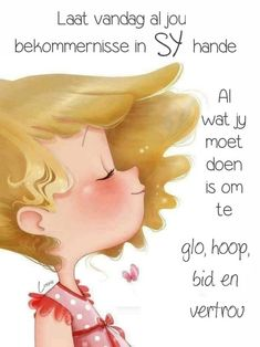 Afrikaanse Quotes, Goeie More, Christian Messages, Good Morning, Prayers, Sweet Pie, Mornings, Qoutes, Warm