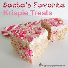 A Typical English Home: Santa's Favorite Candy Cane Rice Krispie Treats