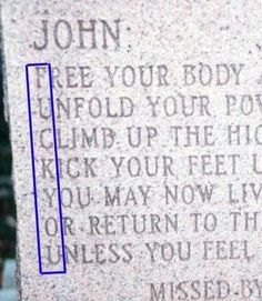 """The image shown above is indeed a photograph of the headstone that marked the spot where John Laird McCaffery (15 October 1940 — 14 August 1995) lay buried. The cryptic message occurred to the monument maker after he finished sandblasting it into stone. """"This guy's ex-wife and mistress came in together and ordered the stone. They said the message represented him. It was a thing between the three of them"""""""