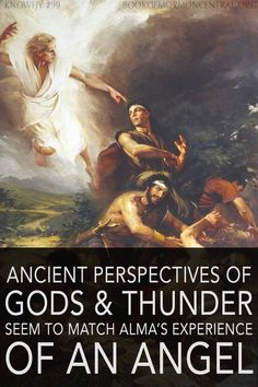 "When the rebellious Alma the Younger was confronted by a messenger from God, an angel ""descended as it were in a cloud; and he spake as it were with a voice of thunder."" That the angel manifested himself in this way makes sense in many contexts, especially from ancient Near Eastern and Mesoamerican perspectives. https://knowhy.bookofmormoncentral.org/content/why-did-the-angel-speak-to-alma-with-a-voice-of-thunder  #Thunder #Angel #Culture #BookofMormon #LDS #Mormon #Knowhy #Faith"