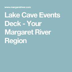 Lake Cave Events Deck - Your Margaret River Region