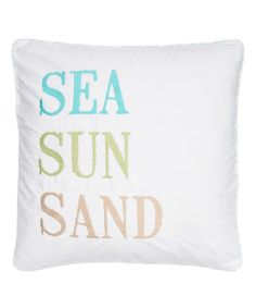 Another great find on #zulily! 'Sea Sun Sand' Throw Pillow #zulilyfinds