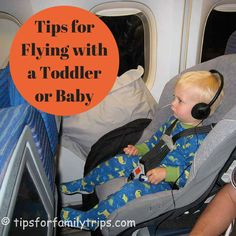 Tips for Flying with a Toddler or Baby.  Great ideas to help entertain that active two-year-old!