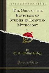 The Gods of the Egyptians or Studies in Egyptian Mythology - free download of the day!