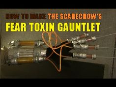How to make Scarecrow's Fear Toxin Glove - Arkham Knight