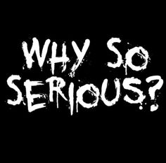 Why So Serious T-shirt Movie 5 Colors S-3XL