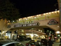 Night life in Monterey Ca. on Cannery Row