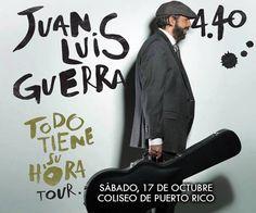 Juan Luis Guerra: Todo tiene su Hora #sondeaquipr #juanluisguerra #440 #todotienesuhora #coliseopr #choliseo #hatorey #sanjuan