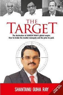 Veteran journalist Shantanu Guha Ray's latest book 'The Target' takes a deep dive into the vested interest group's systematic and targeted destruction of Jignesh Shah's business empire.