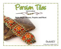 Beading Pattern Cuff Right Angle Weave Embellished Beaded Tiles Tutorial PERSIAN TILES
