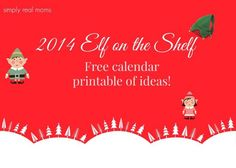 2014 Elf on the Shelf Free Printable | Simply Real Moms