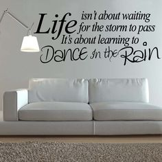 Wall art dance in the rain life quote decal sticker new vinyl decoration bedroom