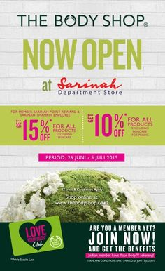 Now Open The Body Shop at Sarinah Dept.Store Get Disc 15% For Member Point Reward and Disc 10% For Public 26 Juni - 5 Juli 2015