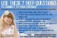 Use These 7 Deep Coaching Questions to Connect to Your Dreams