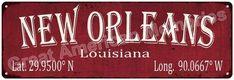 New Orleans Latitude & Longitude Brick Red Metal Sign 6x18 6180410