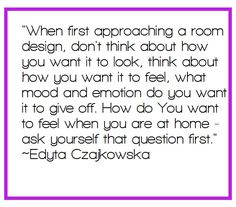 When starting an interior design project. Interior design tips. Expert advice. Interior Design Quotes. Edyta Czajkowska