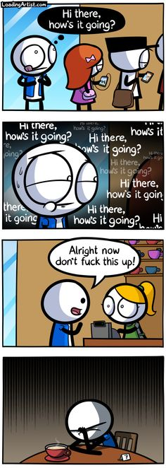 Hi there, how's it going? ... tap to view the full comic!