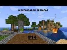 MINECRAFT O Explorador de mapas #14
