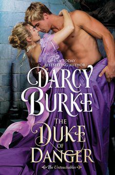 Spotlight: The Duke of Danger by Darcy Burke