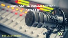 Best Radio Station Mailing Contact Database | B2B Data Services The exhaustive Radio Station Mailing Contact Database by B2B Data Services helps you focus on qualified leads. #best #radio #station #mailing #contact #database