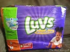 luvs2  I have tried and used my share of diapers.