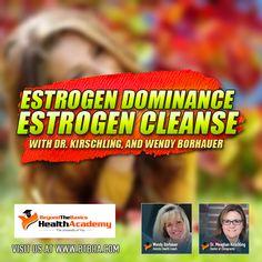 Podcast 027: Estrogen Dominance and Estrogen Cleanse