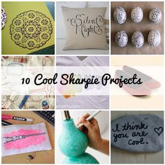 10 really cool sharpie projects...put your pen to eggs, pillows, socks, light bulbs...you name it!