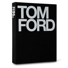 tom ford - ten years by graydon carter and bridget...