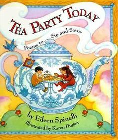 Tea Party Today Poems to SIP and Savor Spinelli Eileen Good Book 1563976625 | eBay