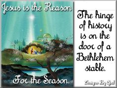 Merry CHRISTmas!!! Beautifully said <>< Jesus is the Reason for the Season ><> Happy Birthday, Jesus!