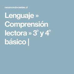 Lenguaje ›› Comprensión lectora ›› 3˚ y 4˚ básico |