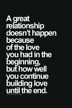Every day.  Love is a verb.  Never become lazy, complacent nor take for granted.  Always treasure & cherish or it will disappear.