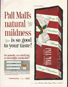"1961 PALL MALL CIGARETTES vintage magazine advertisement ""natural mildness"" ~ Pall Mall's natural mildness is so good to your taste! ... Merry Christmas ~ Size: The dimensions of the full-page advertisement are approximately 10.5 inches x 13.5 inches (26.75 cm x 34.25 cm). Condition: This original vintage full-page advertisement is in Excellent Condition unless otherwise noted."