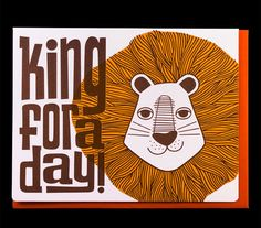 Dude and Chick King for a Day Card - lovely lion