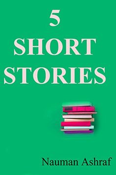 5 Short Stories: Collection of some short stories by Naum... https://www.amazon.com/dp/B013MEJZ3I/ref=cm_sw_r_pi_dp_x_SFBRyb66NTPB2