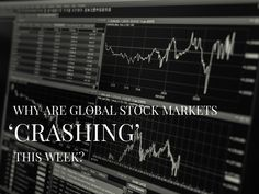 Why are Global Stock Markets 'Crashing'?