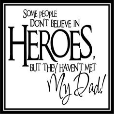 father daughter quotes for heroes