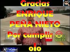 Gracias Enrique Peña Nieto por CUMPLIR  olo