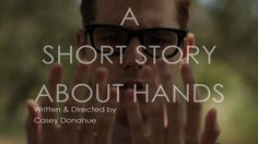 A Short Story About Hands in Vimeo Staff Picks Short Stories, Handwriting, Inspire Me, Videos, Hands, Short Films, Shorts, Documentaries, Classroom