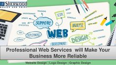 Professional #webservices will make your #business more reliable #sherwooddesignandprint #webdevelopmentintoronto  #websitedesignintoronto