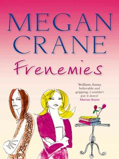 Amazon.com: Frenemies eBook: Megan Crane: Kindle Store