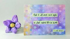 "Quote Magnet   "" That it will never come again, is what makes life so sweet"" - Emily Dickinson"