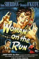 Woman on the Run (1950). Starring: Ann Sheridan, Dennis O'Keefe and Robert Keith
