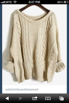 baggy sweaters- neutral colors or hunter green!