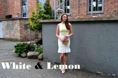 natalie's style: LOOK OF THE DAY: White and lemon