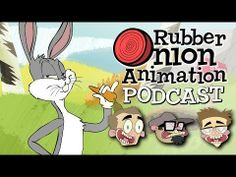 """Bugs Bunny Was Wrong!"" Rubber Onion Podcast Ep 0"